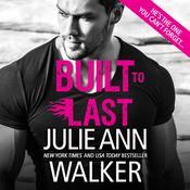 Built to Last Audiobook, by Julie Ann Walker