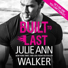 Built to Last Audiobook, by Julie Ann Walker