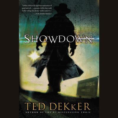 Showdown (Abridged): A Paradise Novel Audiobook, by Ted Dekker