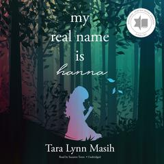 My Real Name Is Hanna Audiobook, by Author Info Added Soon