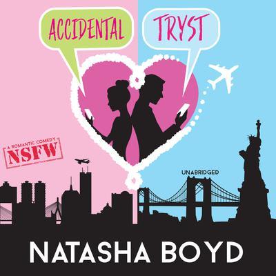 Accidental Tryst Audiobook, by Natasha Boyd