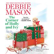 The Corner of Holly and Ivy Audiobook, by Debbie Mason