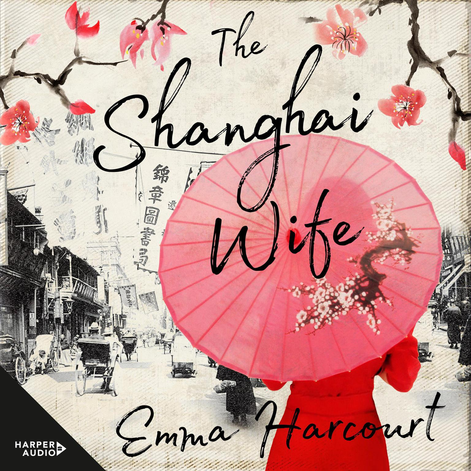 Printable The Shanghai Wife Audiobook Cover Art