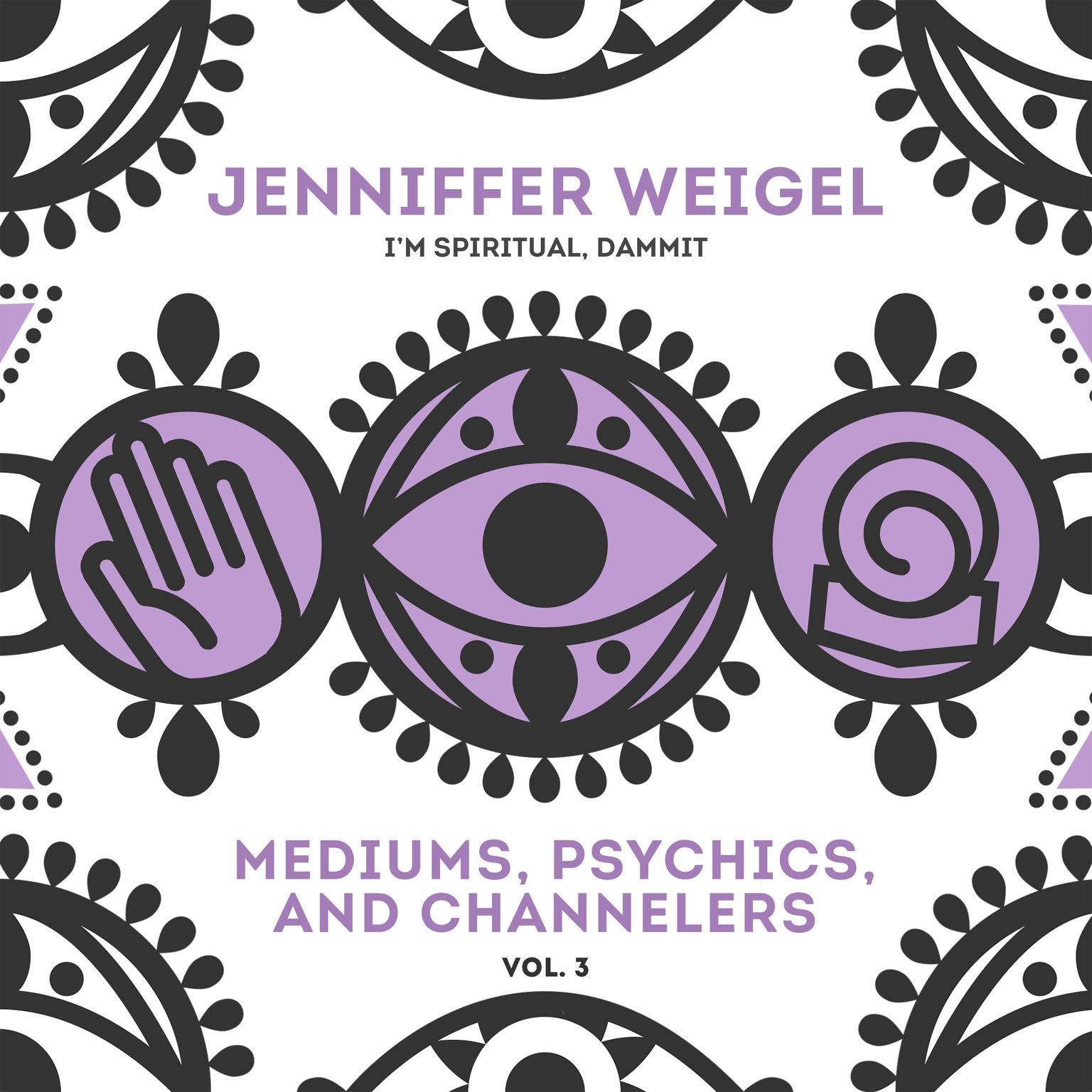 Printable Mediums, Psychics, and Channelers, Vol. 3 Audiobook Cover Art
