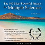 The 100 Most Powerful Prayers for Multiple Sclerosis Audiobook, by Toby Peterson