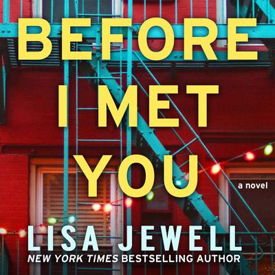 Before I Met You: A Novel Audiobook, by Lisa Jewell