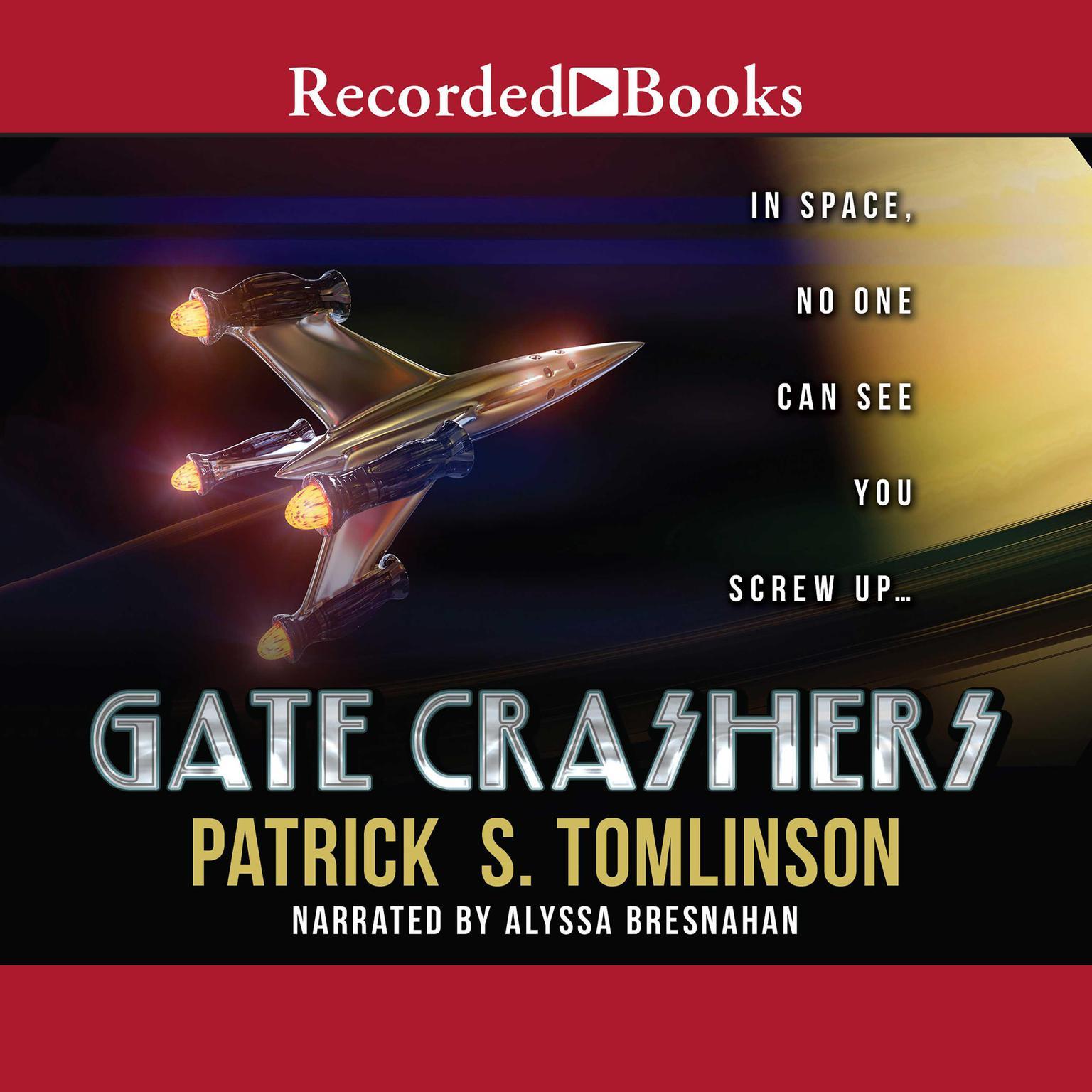 Gate Crashers Audiobook, by Patrick S. Tomlinson