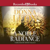 A Noble Radiance Audiobook, by Donna Leon