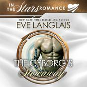 The Cyborgs Stowaway Audiobook, by Eve Langlais