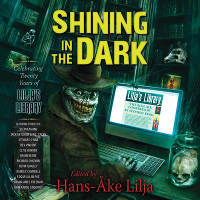 Shining in the Dark: Celebrating 20 Years of Liljas Library Audiobook, by Hans-Åke Lilja