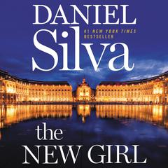 The New Girl: A Novel Audiobook, by Daniel Silva