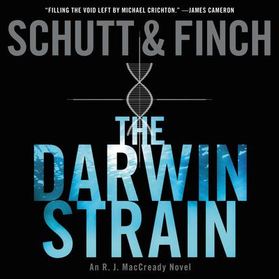 The Darwin Strain: An R. J. MacCready Novel Audiobook, by Bill Schutt