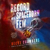 Record of a Spaceborn Few Audiobook, by Becky Chambers