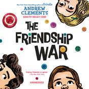 The Friendship War Audiobook, by Andrew Clements