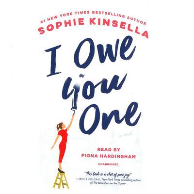I Owe You One: A Novel Audiobook, by