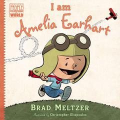 I am Amelia Earhart Audiobook, by Brad Meltzer