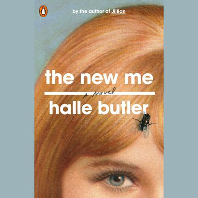 The New Me: A Novel Audiobook, by Halle Butler