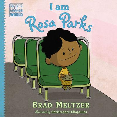 I am Rosa Parks Audiobook, by Brad Meltzer