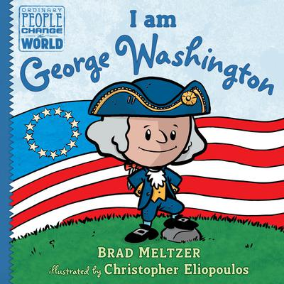 I am George Washington Audiobook, by Brad Meltzer