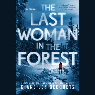 The Last Woman in the Forest Audiobook, by Diane Les Becquets