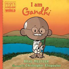 I am Gandhi Audiobook, by Brad Meltzer