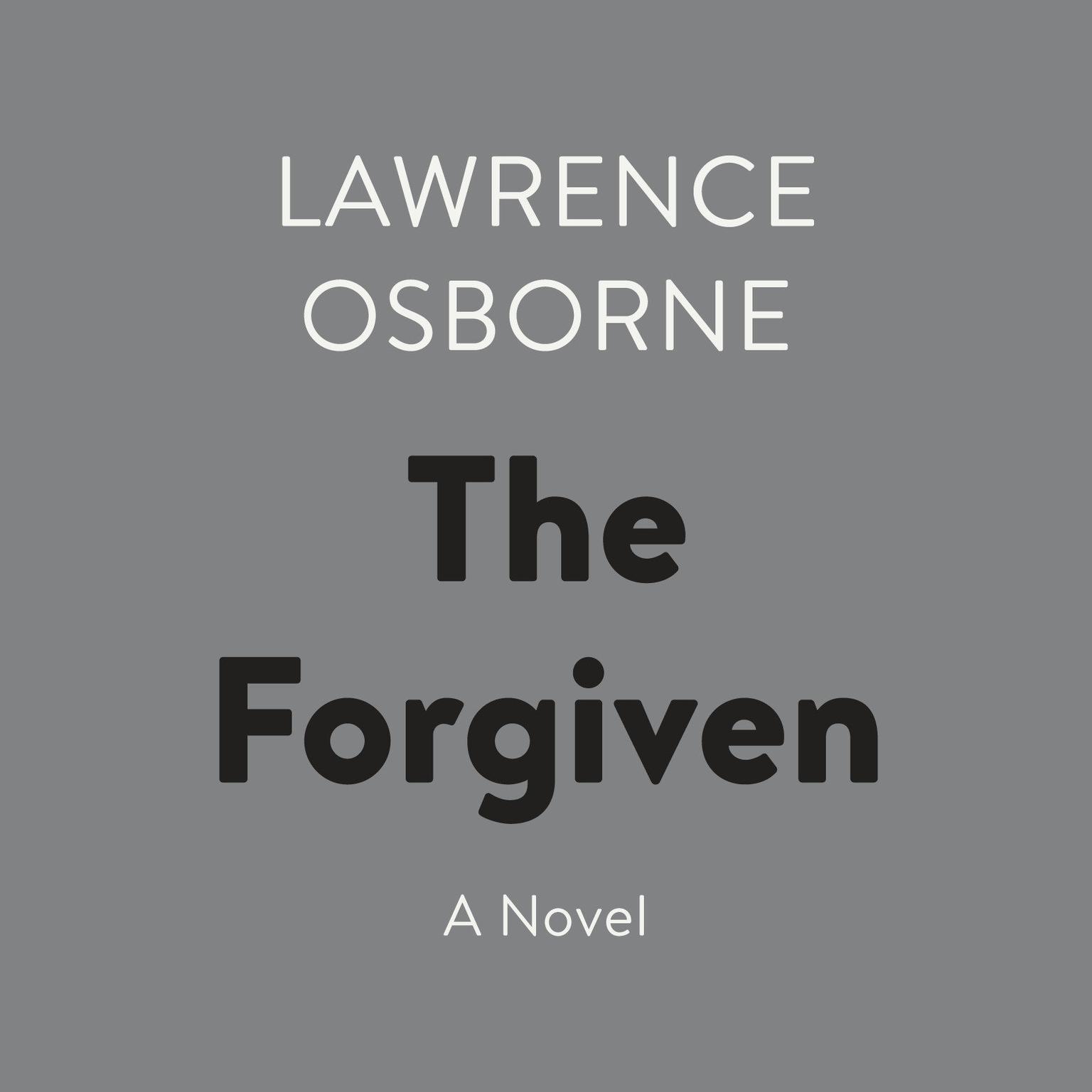 Printable The Forgiven: A Novel Audiobook Cover Art