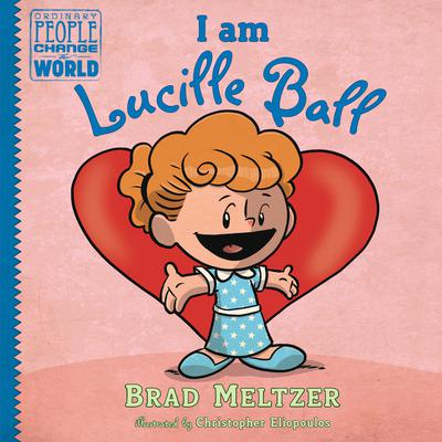 I am Lucille Ball Audiobook, by Brad Meltzer
