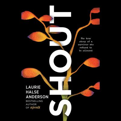 Shout Audiobook, by Laurie Halse Anderson