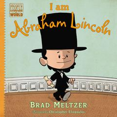 I am Abraham Lincoln Audiobook, by Brad Meltzer