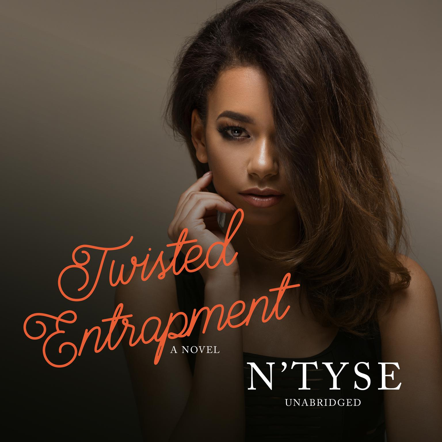 Printable Twisted Entrapment: A Novel Audiobook Cover Art