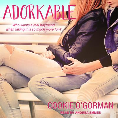 Adorkable Audiobook, by Cookie O'Gorman