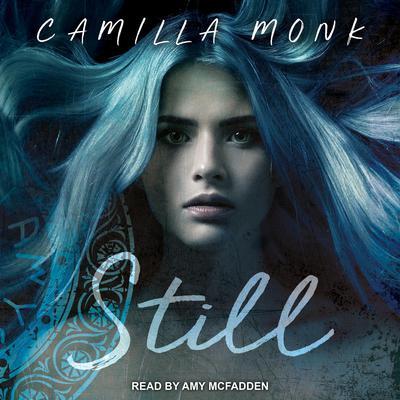 Still Audiobook, by Camilla Monk