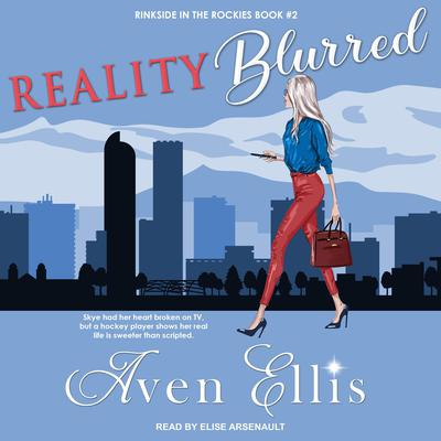 Reality Blurred Audiobook, by Aven Ellis