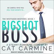 Bigshot Boss Audiobook, by Cat Carmine