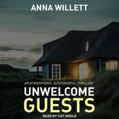 Unwelcome Guests Audiobook, by Author Info Added Soon