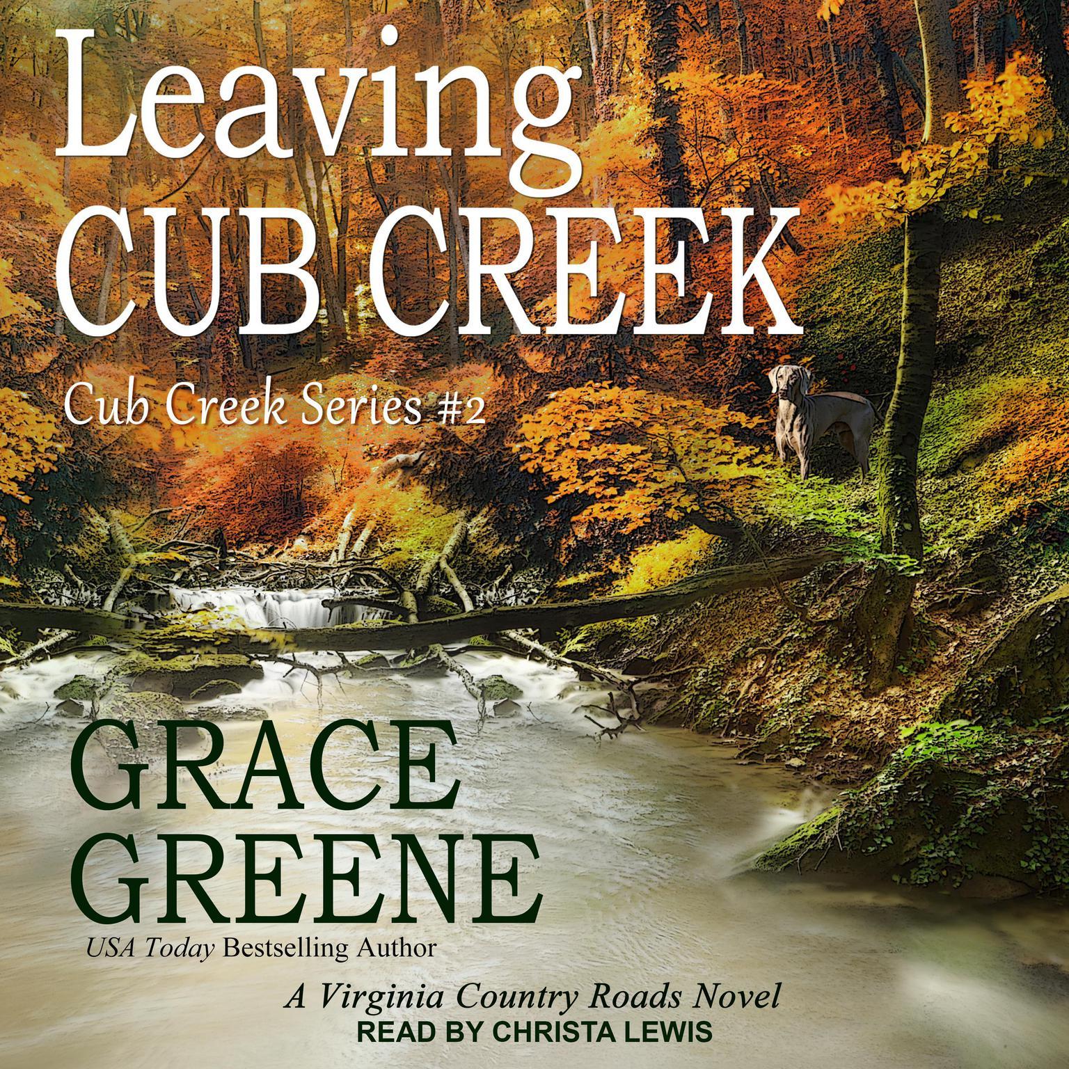 Printable Leaving Cub Creek: A Virginia Country Roads Novel Audiobook Cover Art