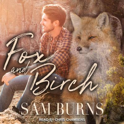 Fox and Birch Audiobook, by Sam Burns