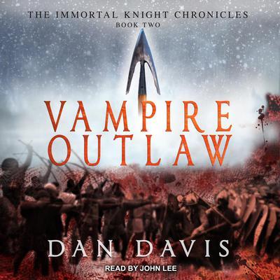 Vampire Outlaw Audiobook, by Dan Davis