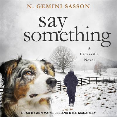 Say Something Audiobook, by N. Gemini Sasson