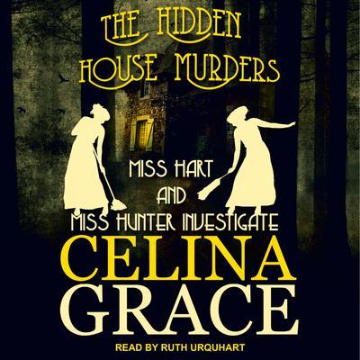 The Hidden House Murders Audiobook, by Celina Grace