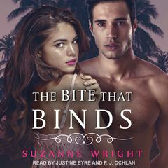 The Bite that Binds Audiobook, by Suzanne Wright