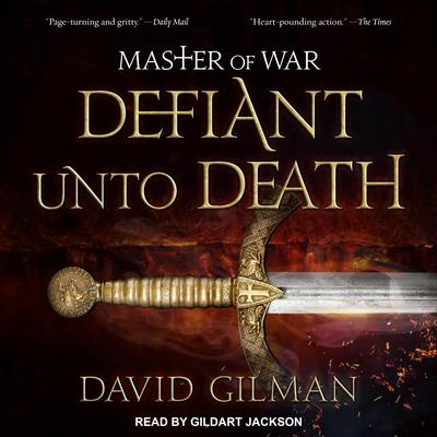 Master of War: Defiant Unto Death Audiobook, by David Gilman