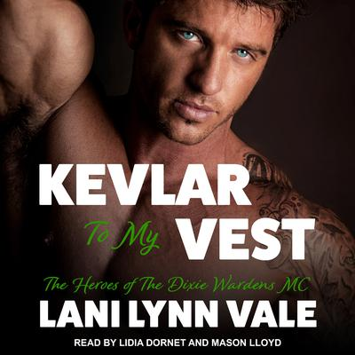 Kevlar to My Vest Audiobook, by