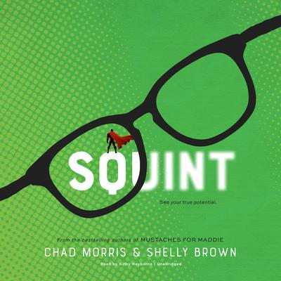Squint Audiobook, by Chad Morris