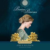 Promises and Primroses Audiobook, by Josi S. Kilpack