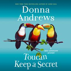 Toucan Keep a Secret Audiobook, by Donna Andrews