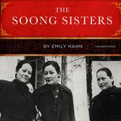 The Soong Sisters Audiobook, by Author Info Added Soon