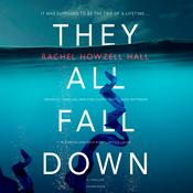 They All Fall Down Audiobook, by Rachel Howzell Hall