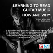 Learning To Read Guitar Music How and Why Audiobook, by Author Info Added Soon
