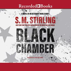 Black Chamber Audiobook, by S. M. Stirling